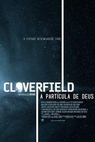 Assistir Cloverfield A Particula De Deus Dublado Online No Livre