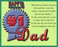If your dad is number one in your books, then let him know with this card. Free online Dad You Are Number 1 ecards on Father's Day Fathers Day Messages, Fathers Day Cards, Happy Fathers Day, Wishes For You, Day Wishes, Cute Letters, Big Hugs, Dad Birthday, Having A Blast