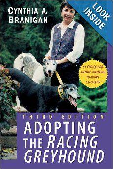 Adopting the Racing Greyhound: Cynthia A. Branigan: 9780764540868: Amazon.com: Books