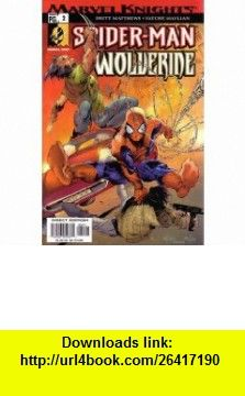 SPIDER-MAN  WOLVERINE, VOL 1 #2 (COMIC BOOK) BRETT MATTHEWS ,   ,  , ASIN: B000O3OIUG , tutorials , pdf , ebook , torrent , downloads , rapidshare , filesonic , hotfile , megaupload , fileserve