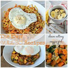 The Best Whole 30 Recipes| cleaneatingveggiegirl.com