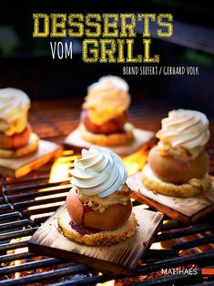 You have to try it: grilled desserts! - You have to try: grilled desserts! Camping Desserts, Köstliche Desserts, Health Desserts, Dessert Recipes, Finger Food Appetizers, Finger Foods, Appetizer Recipes, Grill Dessert, Tasty