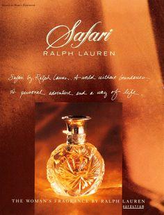 Ralph Lauren Safari perfume...1990......I spent $$$ for years as it was my favorite!