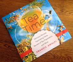 Review: Tea Time by Francis Amalfi - Beautiful Gift Idea for Tea Lovers! {Crazy Tea Chick} #tea
