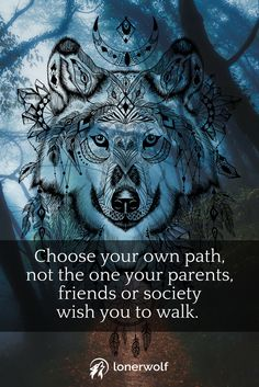Choose your own path. Be a free spirit. Walk to the beat of your own drum. This is YOUR spiritual journey.