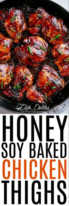Low Unwanted Fat Cooking For Weightloss Honey Soy Baked Chicken Thighs Chicken Thigh Recipes, Baked Chicken Recipes, Turkey Recipes, Honey Baked Chicken, Best Chicken Thigh Recipe, Cashew Chicken, Chicken Curry, Ceviche, Honey Soy Chicken Thighs