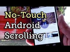 Android (Rooted): With phones getting so big, scrolling with one hand can be tricky sometimes. Tilt Scroll lets you tilt your phone to scroll in any app or screen.