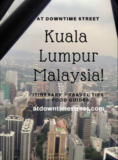 Kuala Lumpur, Malaysia Travel Guide | Destination: Asia China Travel, India Travel, Japan Travel, Travel Nepal, Malaysia Itinerary, Malaysia Travel Guide, Travel Guides, Travel Tips, Travel Articles