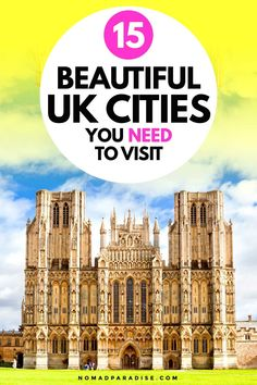 15 most beautiful cities in the UK to visit in 2021. Places to travel, travel inspiration, uk travel tips, england travel, scotland travel, wales travel, northern ireland travel, beautiful places, great britain, united kingdom. Add them all to your travel bucket list! #nomadparadise #unitedkingdom