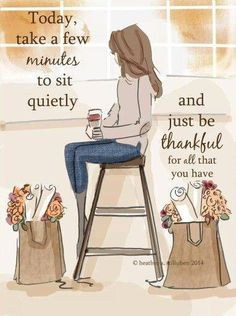 Wall Art for Women - Just be Thankful - Wall Art Print - Art Digital Print - Wall Art - Print- Wandkunst für Frauen – nur dankbar sein – Kunstdruck/Poster Wand – Kunst-Digitaldruck – Wall Art – Print Take a few minutes to sit quietly and be … - Great Quotes, Quotes To Live By, Me Quotes, Motivational Quotes, Qoutes, Daily Quotes, Inspirational Quotations, Peace Quotes, Work Quotes