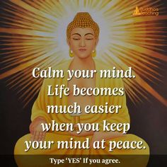 Keep your mind at peace!