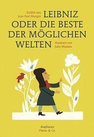 diaphanes - Jean Paul Mongin, Julia Wauters: Leibniz oder die beste der möglichen Welten