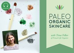 Avoid Harmful Toxins in Commercial Skincare Products :: Primal life organics
