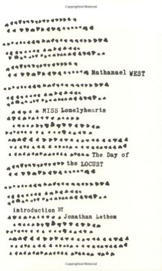 Miss Lonelyhearts & The Day of the Locust (New Edition) (New Directions Paperbook) by Nathanael West,http://www.amazon.com/dp/0811218228/ref=cm_sw_r_pi_dp_YBUrtb01WN11QP7X