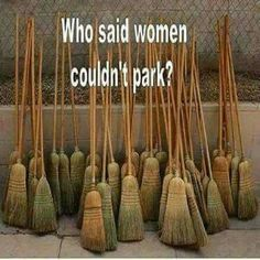 Who said women couldnt park - funny witch meme Witch Meme, Knock Knock Jokes, Funny Quotes, Funny Memes, Funny Humour, That's Hilarious, Theme Halloween, Halloween Humor, Happy Halloween