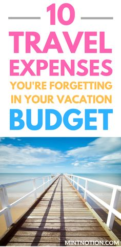 Travel expenses you're forgetting in your vacation budget. Save money on your next trip with these helpful tips.