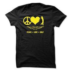 Peace Love Golf T Shirts, Hoodies, Sweatshirts. BUY NOW ==► https://www.sunfrog.com/LifeStyle/Peace--Love--Golf--0615.html?41382