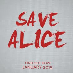 Only you can #SaveAlice -- Save the Date for the amazing web series @theClassicAlice's 2015 Crowdfunding -- January 6, 2015
