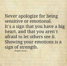 Never apologize...