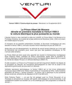 Communiqué de presse à l'occasion de la visite de LLAASS le Prince et la Princesse de Monaco pour la présentation en première mondiale de la #Venturi #VBB3, la voiture électrique la plus puissante du monde.