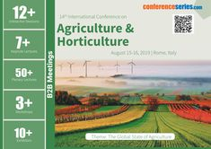 #ConferenceSeries llc Ltd takes the privilege to invite speakers, participants, students, delegates and exhibitors from across the globe to its premier 14th International Conference on #Agriculture & #Horticulture (Agri 2019), to be held during August 15-16, 2019 in Rome, Italy. Plant Science, Rome Italy, August 15, Horticulture, Biotechnology, Engineering, Conference, Plants, Plant