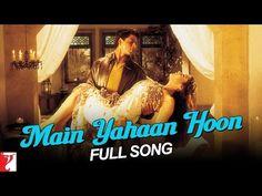 Main Yahaan Hoon - Full Song - Veer-Zaara Srk Movies, Udit Narayan, Preity Zinta, Maine, Bollywood, My Life, Songs, Rani Mukerji, Music