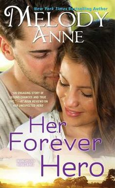 Ramblings From This Chick: ARC Review: Her Forever Hero by Melody Anne