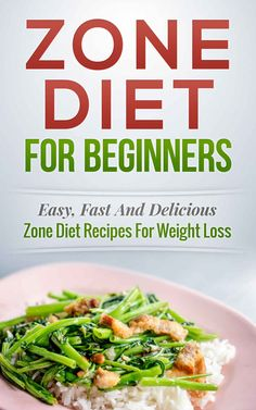 Zone Diet! Zone Diet For Beginners: Easy, Fast and Delicious Zone Diet Recipes for Weight Loss (Zone Diet Cookbook, Zone Diet Recipes Book 1) - Kindle edition by Paul Bradley. Health, Fitness & Dieting Kindle eBooks @ Amazon.com.