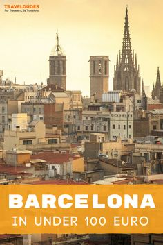 The ultimate Barcelona budget travel guide. Here's how to visit the city in under 100 Euro. Free sights and museums, cheap, yet delicious tapas, bars and nightclubs with no cover charge, best value transport options and more. Travel in Spain. | Travel Dudes Travel Community #Barcelona #Spain
