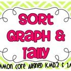 Sort, Graph & Tally - showing answers in 3 ways! Common Core Aligned: Standards- K.MD.3 and 1.MD.4 $3