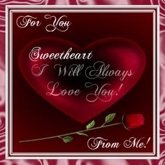 Your sweetheart will love this ecard from you & will love you even more. Free online For You From Me ecards on Love I Love You Images, Love You Gif, I Love You Quotes, Romantic Love Quotes, Love Yourself Quotes, Love Poems, Love Pictures, I Love You Hubby, When Youre In Love