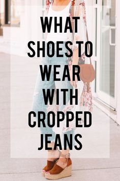 Ever wondered what shoes to wear with cropped jeans? I have you covered in this long post with all the options plus easy dos and don'ts with example photos. Cropped Jeans Outfit, Jeans Outfit Summer, Cropped Pants, Summer Outfits, Crop Jeans, Cuffed Jeans, Winter Outfits, Rolled Jeans, Oversized Cardigan Outfit