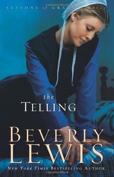 The Telling (Seasons of Grace, Book 3) by Beverly Lewis,http://www.amazon.com/dp/0764205730/ref=cm_sw_r_pi_dp_GrjVsb17FD46E39X