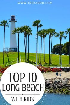 Don't know what to do in Long Beach? Here are our picks for the top ten things to do with kids in Long Beach. California With Kids, Long Beach California, California Travel, Southern California, California Attractions, California Destinations, Travel Destinations, Vacation Resorts, Vacation Spots