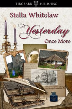 YESTERDAY ONCE MORE by Stella Whitelaw . A collection of historical short stories: Table for Two Run Crimson The Second Ark The Loblolly Boy Diary of Dr Arthur Southwick Southpaw Jubilee Jones ( The Dome is Square and Made of Jelly – Short Stories, Two By Two, Place Card Holders, Author, Ark, Cover, Jelly, Collections, Table