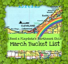Northeast Ohio Bucket List for March 1 - 8, 2014