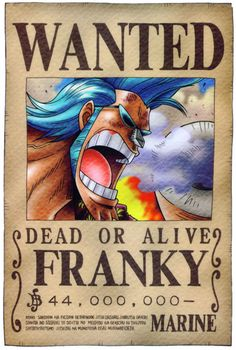 Poster One Piece Luffy Zoro Nami Wanted Franky 19 . One Piece Manga, One Piece Ace, Poster One Piece, One Piece Chapter, One Piece Luffy, Otaku Anime, Manga Anime, Wanted One Piece, One Piece Bounties