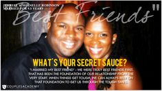 COUPLES ACADEMY ASKS, WHAT IS YOUR SECRET SAUCE? Marrying My Best Friend, That One Friend, Love And Marriage, Marry Me, Best Friends, The Secret, Relationship, How To Get, Couples