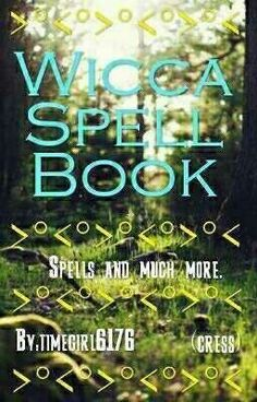 Read 8 new info and spells! from the story Wicca Spell Book by (stacey emory) with reads. wicca, w. Witch Spell Book, Witchcraft Spell Books, Magick Book, Wiccan Books, Witchcraft Spells For Beginners, Healing Spells, Moon Spells, Wiccan Spells, Wiccan Witch