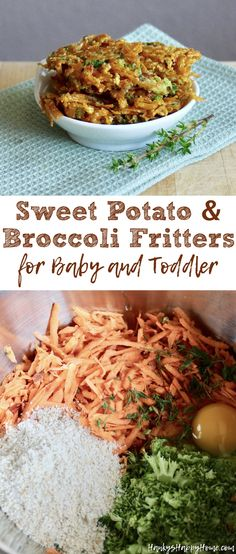 These Sweet Potato & Broccoli Fritters make a delicious and nutritious finger food that is an easy side to add to lunch or dinner!