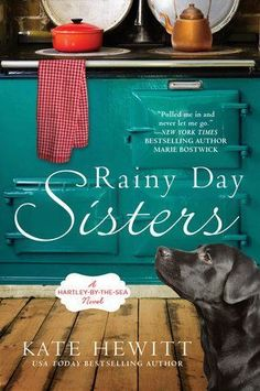 """Read """"Rainy Day Sisters"""" by Kate Hewitt available from Rakuten Kobo. The USA Today bestselling author presents a heartfelt novel about two sisters struggling toward new lives and loves. I Love Books, Great Books, New Books, Books To Read, Fall Books, Library Books, New York Times, Book Suggestions, Book Recommendations"""