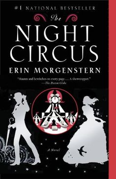 The Night Circus by Erin Morgenstern - A Hunger Games-esque story about magicians at a traveling circus who unknowingly are fighting each other for their lives, while they fall in love.