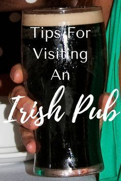 You just know you'll end up in a pub in Ireland. So why not find out how not to act like a dork while in that Irish pub...here are some great tips!! #travel #ireland #irelandtravel #europetravel #irishpub #budgettravel #authentictravel #wanderyourway
