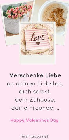 Happy Valentines Day Liebe schenken nicht nur am Valentinstag