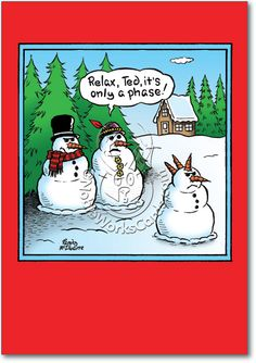 Only A Phase Funny Christmas Card Mcilwaine Funny Cartoons Funny Christmas Cartoons Christmas Jokes