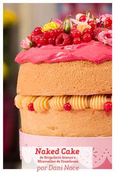 Um Naked Cake que agrada tanto aos olhos, quanto ao paladar, por Dani Noce.
