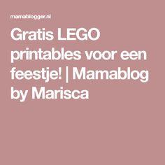 Gratis LEGO printables voor een feestje!   Mamablog by Marisca
