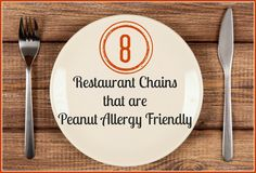 8 Restaurant Chains that are Peanut Allergy Friendly & Are Our Go-To Places to Eat