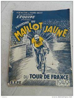 L'EQUIPE L'HISTOIRE DU MAILLOT JAUNE 1949