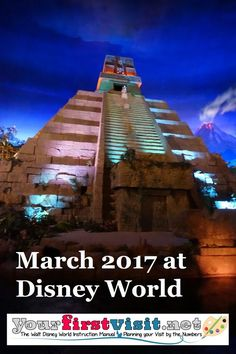 March 2017 at Walt Disney World from yourfirstvisit.net | What to expect in the way of crowds, prices, deals and discounts, weather and operating hours ... and more!  A must-read if thinking about visiting during that month.